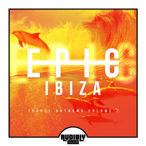 VA-EPIC Ibiza: Trance Anthems Vol.2 (2017)