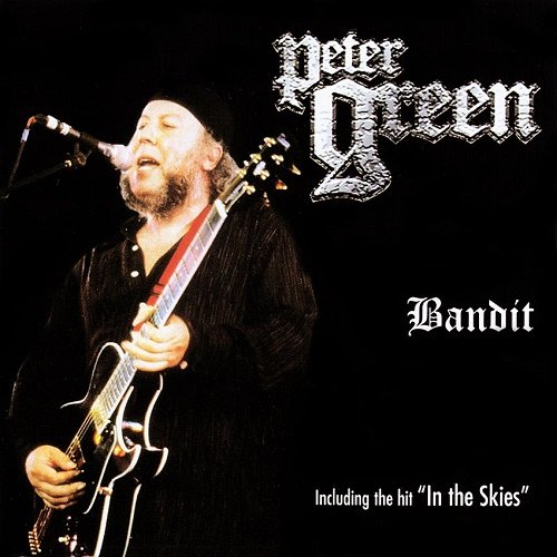 Peter Green - Bandit (1997)