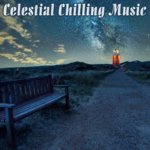 VA - Celestial Chilling Music (2017)