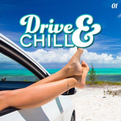 VA - Drive & Chill Vol.1 (2017)