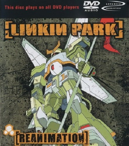 Linkin Park - Reanimation [DVD-Audio] (2002)