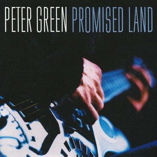 Peter Green - Promised Land (2001)