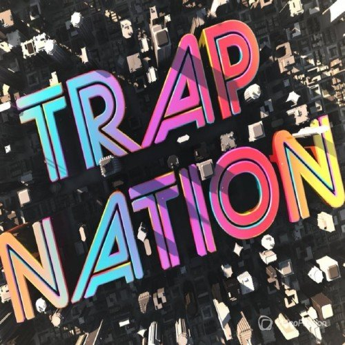 Trap Nation Vol. 134 (2017)