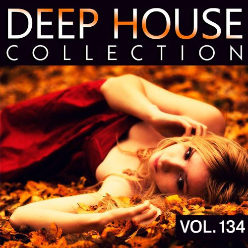 VA-Deep House Collection Vol.134 (2017)