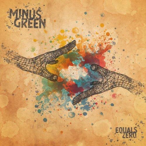 Minus Green - Equals Zero (2019)