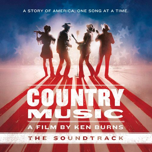 VA-Country Music - A Film by Ken Burns (The Soundtrack) (2019)