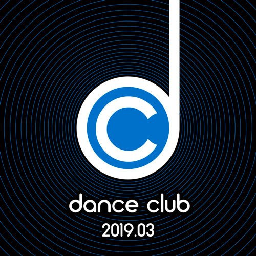 VA-Dance Club 2019.03 (2019)