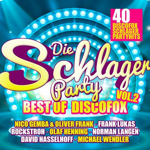 VA-Die Schlagerparty Vol.2 - Best Of Discofox (2019)