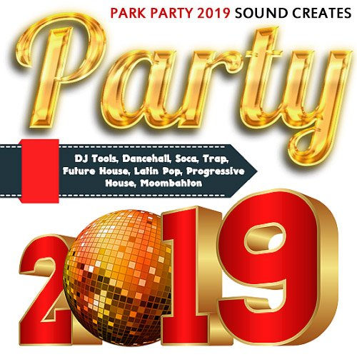 VA-Park Party 2019 Sound Creates (2019)