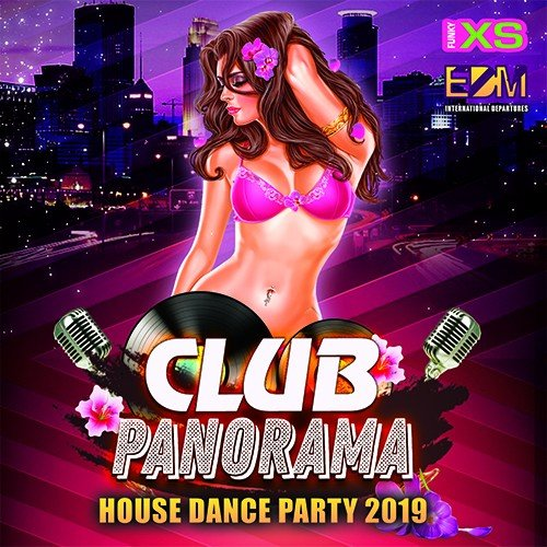 VA-Club Panorama: House Dance Party (2019)