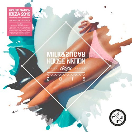 VA-House Nation Ibiza 2019 (Mixed By Milk & Sugar) (2019)