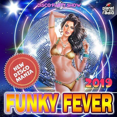 VA-Funky Fever: Disco Party Show (2019)