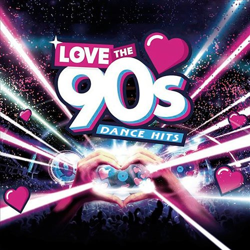VA-Love The 90s Dance HIts (2019)