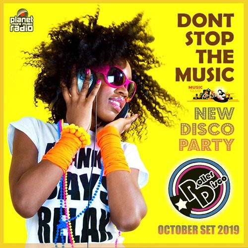 VA-Dont Stop The Music: New Disco Party (2019)