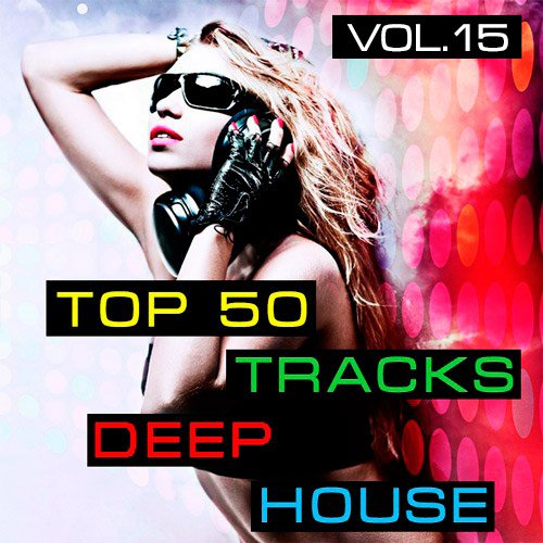 VA-Top 50 Tracks Deep House Vol.15 (2019)