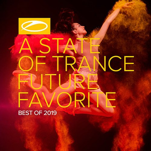 VA-A State Of Trance: Future Favorite Best Of 2019 [Extended Version] (2019)