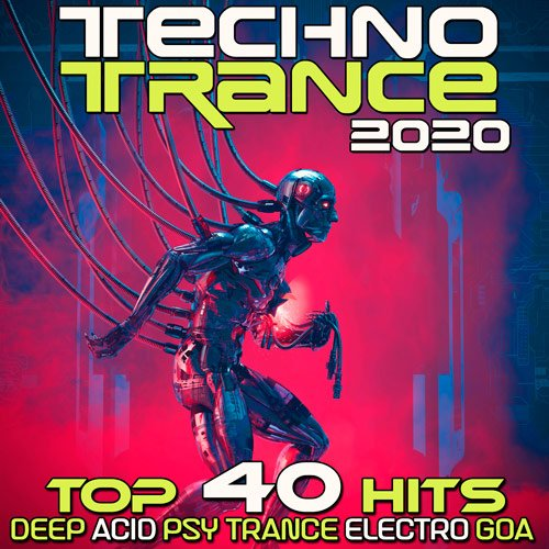 VA-Techno Trance 2020: Top 40 Hits Deep Acid Psy Trance Electro Goa (2019)
