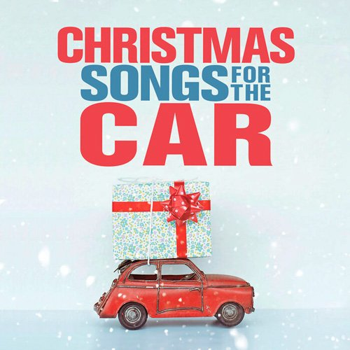 VA-Christmas Songs For The Car (2019)