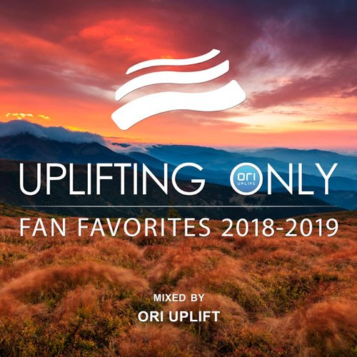 VA-Uplifting Only: Fan Favorites 2018-2019 (Mixed By Ori Uplift) (2019)