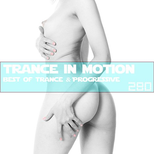 VA-Trance In Motion Vol.280 (2019)