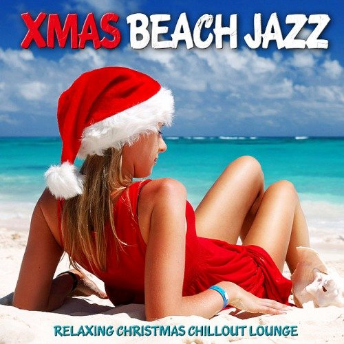 VA-Xmas Beach Jazz (Relaxing Christmas Chillout Lounge) (2019)