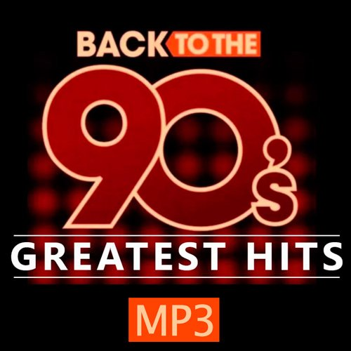 VA-Back To The 90s Greatest Hits (2020)