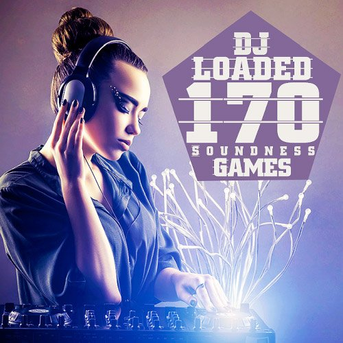 VA-170 DJ Loaded Soundness Games (2020)