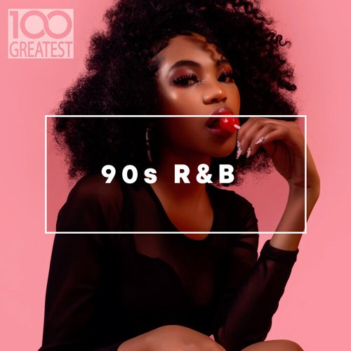 VA-100 Greatest 90s R&B (2020)