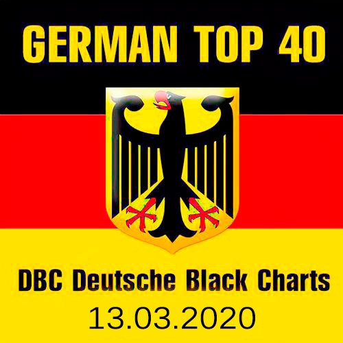 VA-German Top 40 DBC Deutsche Black Charts 13.03.2020 (2020)