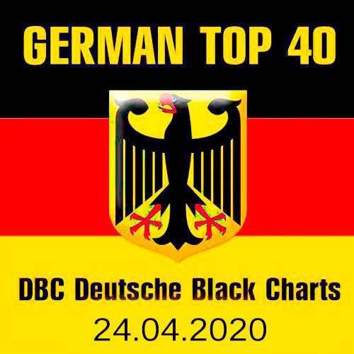 VA-German Top 40 DBC Deutsche Black Charts 24.04.2020 (2020)