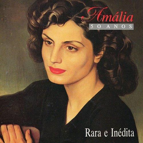 Amalia Rodrigues - Amalia 50 anos: Rara E Inedita (1989) lossless