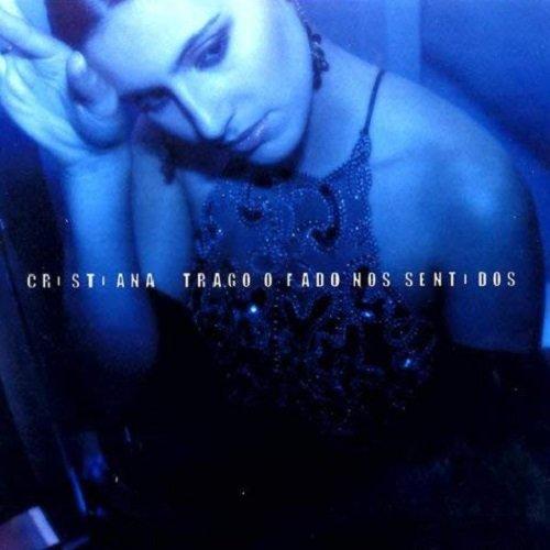 Cristiana - Trago O Fado Nos Sentidos (2006) lossless