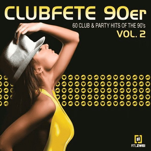 VA-Clubfete 90er Vol.2 (60 Club & Party Hits Of The 90s) (2020)