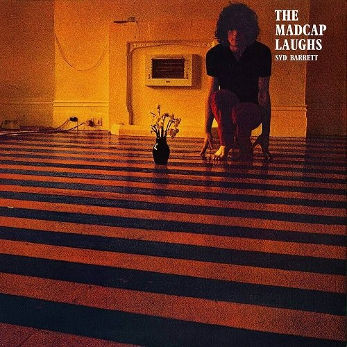 Syd Barrett - The Madcap Laughs [Reissue 2003] (1970) lossless