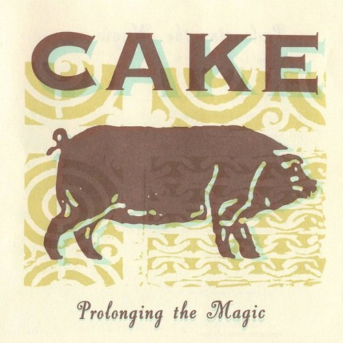 Cake - Prolonging the Magic (1998) lossless