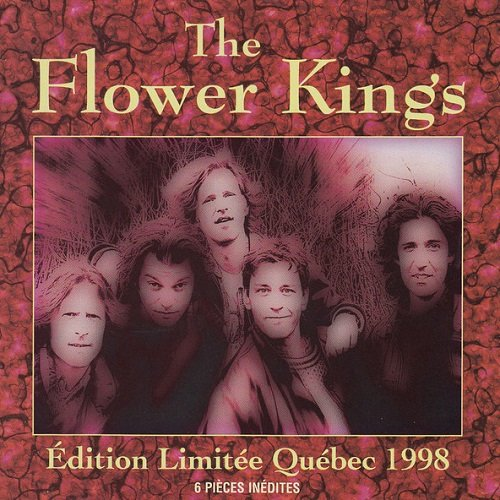 The Flower Kings - Edition Limitee Quebec 1998 (1998) lossless