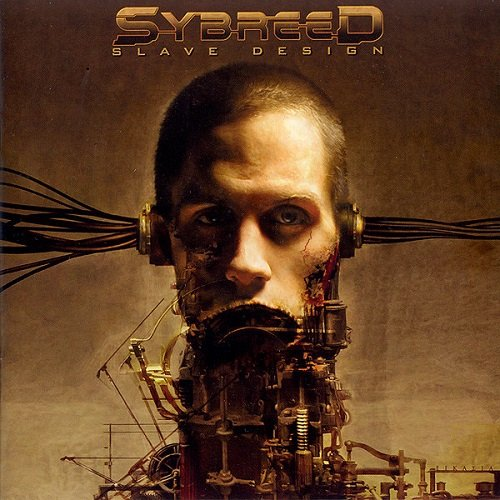 Sybreed - Slave Design (2004) lossless