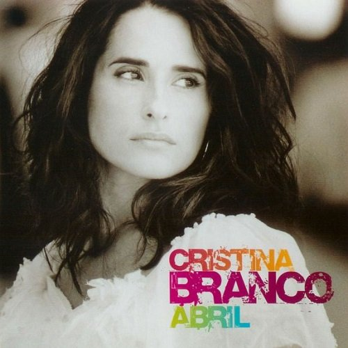 Cristina Branco - Abril (2007) lossless