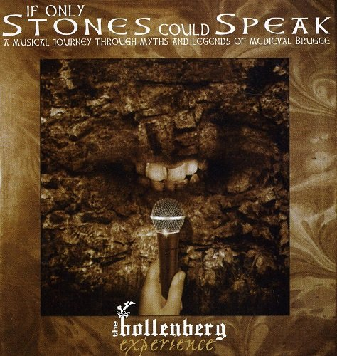 The Bollenberg Experience - If Only Stones Could Speak (2002) lossless