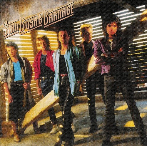 Stan Bush & Barrage - Stan Bush & Barrage (1987) lossless
