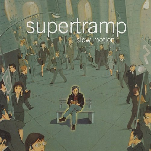 Supertramp - Slow Motion (2002) lossless