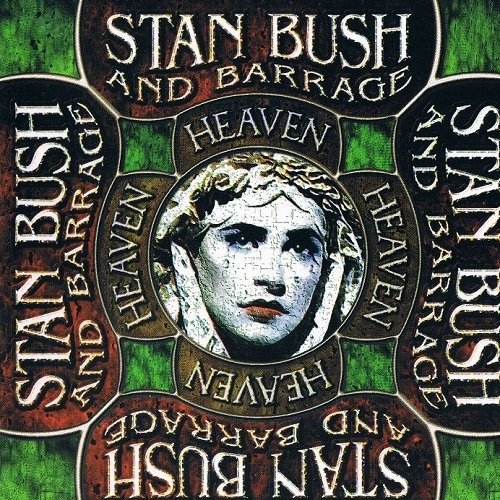 Stan Bush & Barrage - Heaven (1998) lossless