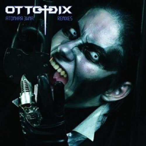 Otto Dix - Remixes (2008) lossless