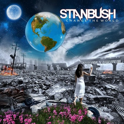 Stan Bush - Change The World (2017) lossless