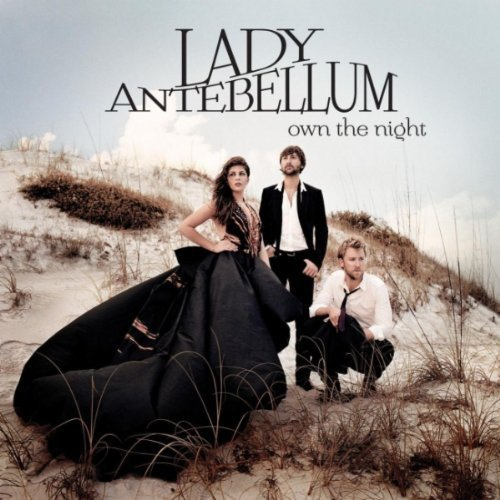 Lady Antebellum - Own The Night (2011) lossless