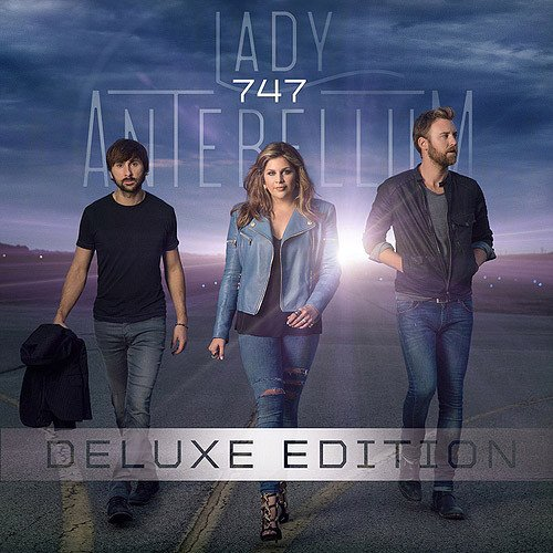 Lady Antebellum - 747 (DeluxeEdition) [WEB] (2014) lossless