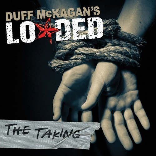 Duff McKagan's Loaded - The Taking (2011) lossless