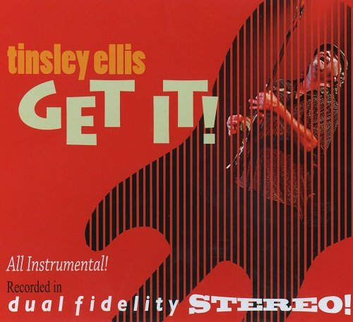 Tinsley Ellis - Get It! (2013) lossless