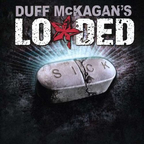 Duff McKagan's Loaded - Sick (2009) lossless