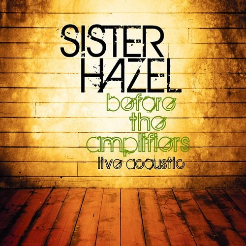 Sister Hazel - Before The Amplifiers: Live Acoustic (2008) lossless